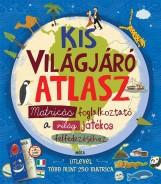 KIS VILÁGJÁRÓ ATLASZ - MATRICÁS FOGLALKOZTATÓ - Ekönyv - MÓRA KÖNYVKIADÓ
