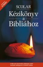 SCOLAR KÉZIKÖNYV A BIBLIÁHOZ - ÁTDOLG. ÚJ KIADÁS! - Ekönyv - SCOLAR KIADÓ ÉS SZOLGÁLTATÓ KFT.