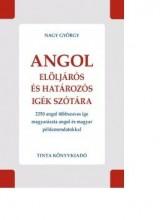 ANGOL ELÖLJÁRÓS ÉS HATÁROZÓS IGÉK SZÓTÁRA - Ekönyv - NAGY GYÖRGY