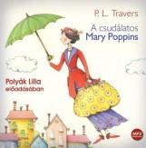 A CSUDÁLATOS MARY POPPINS - HANGOSKÖNYV - Ekönyv - KOSSUTH KIADÓ ZRT.