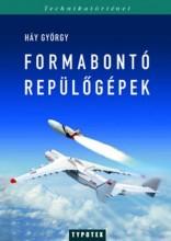 FORMABONTÓ REPÜLŐGÉPEK - Ekönyv - HÁY GYÖRGY