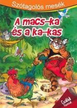 A MACS-KA ÉS A KA-KAS - SZÓTAGOLÓS MESÉK - Ekönyv - SZALAY KÖNYVKIADÓ ÉS KERESKED?HÁZ KFT.