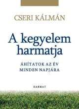A KEGYELEM HARMATJA - ÁHÍTATOK AZ ÉV MINDEN NAPJÁRA - Ekönyv - CSERI KÁLMÁN