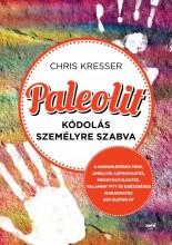 PALEOLIT KÓDOLÁS SZEMÉLYRE SZABVA - Ekönyv - KRESSER, CHRIS