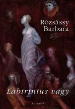 LABIRINTUS VAGY - Ekönyv - RÓZSÁSSY BARBARA