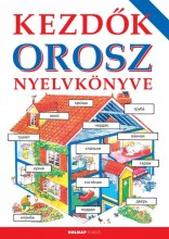 KEZDŐK OROSZ NYELVKÖNYVE (2014) - Ekönyv - HELEN DAVIES - NAGY LÁSZLÓNÉ