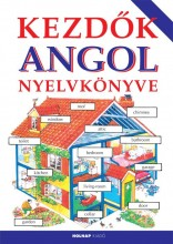 KEZDŐK ANGOL NYELVKÖNYVE (2014) - Ekönyv - HELEN DAVIES - DR. SÁROSDYNÉ DR. SZABÓ J