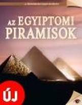 AZ EGYIPTOMI PIRAMISOK - A TÖRTÉNELEM NAGY REJTÉLYEI 12. - Ekönyv - KOSSUTH KIADÓ ZRT.