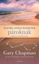 ÉLETRE SZÓLÓ ÍGÉRETEK PÁROKNAK - BIBLIAI GONDOLATOK - Ekönyv - CHAPMAN, GARY