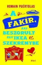 A FAKÍR, AKI EGY IKEA SZEKRÉNYBEN RAGADT - Ebook - PUÉRTOLAS, ROMAIN