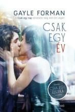 CSAK EGY ÉV - Ekönyv - FORMAN, GAYLE
