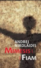 MIMESIS/FIAM - Ekönyv - NIKOLAIDIS, ANDREJ
