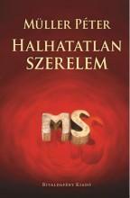 HALHATATLAN SZERELEM - Ekönyv - MÜLLER PÉTER