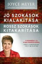 JÓ SZOKÁSOK KIALAKÍTÁSA - ROSSZ SZOKÁSOK KITAKARÍTÁSA - Ekönyv - MEYER, JOYCE