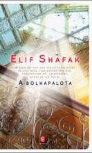 A BOLHAPALOTA - Ekönyv - SHAFAK, ELIF