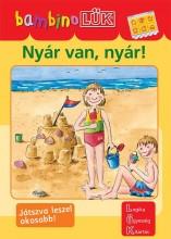 NYÁR VAN, NYÁR! - BAMBINO FÜZET - Ekönyv - DINASZTIA TANKÖNYVKIADÓ KFT.