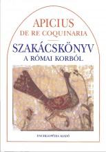 Szakácskönyv a római korból  - Ekönyv - Apicius