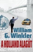 A HOLLAND ALAGÚT - Ebook - WINKLER, WILLIAM G.