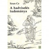 A HADVISELÉS TUDOMÁNYA - ÚJ, KÖTÖTT! - Ekönyv - SZUN CE