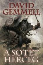 A SÖTÉT HERCEG - Ekönyv - GEMMELL, DAVID