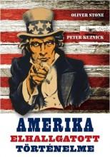 AMERIKA ELHALLGATOTT TÖRTÉNELME - Ekönyv - STONE, OLIVER-KUZNICK, PETER