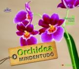 ORCHIDEA MINDENTUDÓ - Ekönyv - SAXUM KIADÓ
