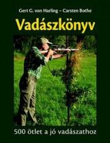 VADÁSZKÖNYV - 500 ÖTLET A JÓ VADÁSZATHOZ - Ekönyv - VON HARLING, GERT G.- BOTHE, CARSTEN