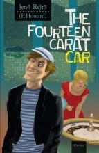 THE FOURTEEN CARAT CAR - A TIZENNÉGY KARÁTOS AUTÓ (ANGOL) - Ekönyv - REJTŐ JENŐ
