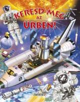 Keresd meg az űrben! - Keresd meg! - Ekönyv - NAPRAFORGÓ KÖNYVKIADÓ