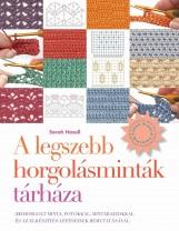 A LEGSZEBB HORGOLÁSMINTÁK TÁRHÁZA - Ekönyv - HAZELL, SARAH