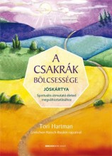 A CSAKRÁK BÖLCSESSÉGE - JÓSKÁRTYA+KÉZIKÖNYV DÍSZDOBOZBAN - Ekönyv - HARTMAN, TORI