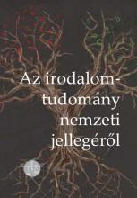 AZ IRODALOMTUDOMÁNY NEMZETI JELLEGÉRŐL - Ebook - -