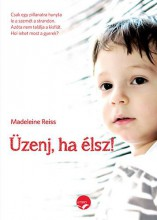 ÜZENJ, HA ÉLSZ! - Ekönyv - REISS, MADELEINE