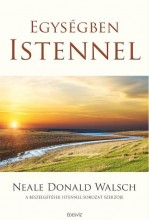 EGYSÉGBEN ISTENNEL - Ekönyv - WALSCH, NEALE DONALD