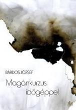 MAGÁNKURZUS IDŐGÉPPEL - Ekönyv - BÁRDOS JÓZSEF