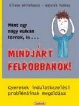 MINT EGY NAGY VULKÁN FORROK, ÉS... MINDJÁRT FELROBBANOK! - Ekönyv - WHITEHOUSE, ÉLIANE-PUDNEY, WARWICK