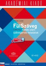 FÜLSZÖVEG - OROSZ HALLÁS UTÁNI SZÖVEGÉRTÉS FELADATOK B1 B2 + CD! - Ekönyv - TERJÉKI ILDIKÓ
