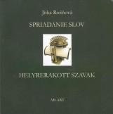 HELYRERAKOTT SZAVAK - SPRIADNANIE SLOV - Ekönyv - Rožňová, Jitka