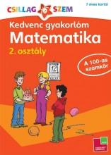 KEDVENC GYAKORLÓM - MATEMATIKA 2. OSZTÁLY A 100-AS SZÁMKÖR - Ekönyv - TESSLOFF ÉS BABILON KIADÓI KFT.
