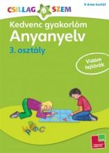 KEDVENC GYAKORLÓM - ANYANYELV 3. OSZTÁLY - Ekönyv - TESSLOFF ÉS BABILON KIADÓI KFT.