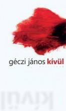 KÍVÜL - Ekönyv - GÉCZI JÁNOS