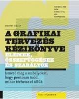 A GRAFIKAI TERVEZÉS KÉZIKÖNYVE - Ekönyv - SAMARA, TIMOTHY