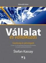 VÁLLALAT ÉS VÁLLALKOZÁS - II. KÖTET - GAZDASÁG ÉS PÉNZÜGYEK - Ebook - KASSAY, STEFAN