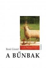A BŰNBAK - Ekönyv - GIRARD, RENÉ