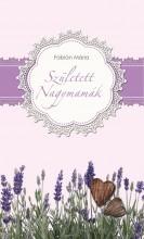 SZÜLETETT NAGYMAMÁK - Ekönyv - FÁBIÁN MÁRIA