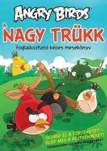 ANGRY BIRDS - A NAGY TRÜKK - FOGLALKOZTATÓ - Ekönyv - ROVIO