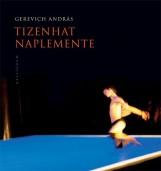 TIZENHAT NAPLEMENTE - Ekönyv - GEREVICH ANDRÁS