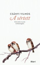A SÉRTETT - Ekönyv - CSÁNYI VILMOS