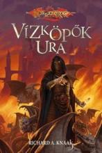 VÍZKÖPŐK URA - Ekönyv - KNAAK, RICHARD A.