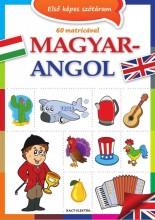 ELSŐ KÉPES SZÓTÁRAM MAGYAR-ANGOL (2. JAV. KIADÁS) - Ekönyv - XACT ELEKTRA KFT.